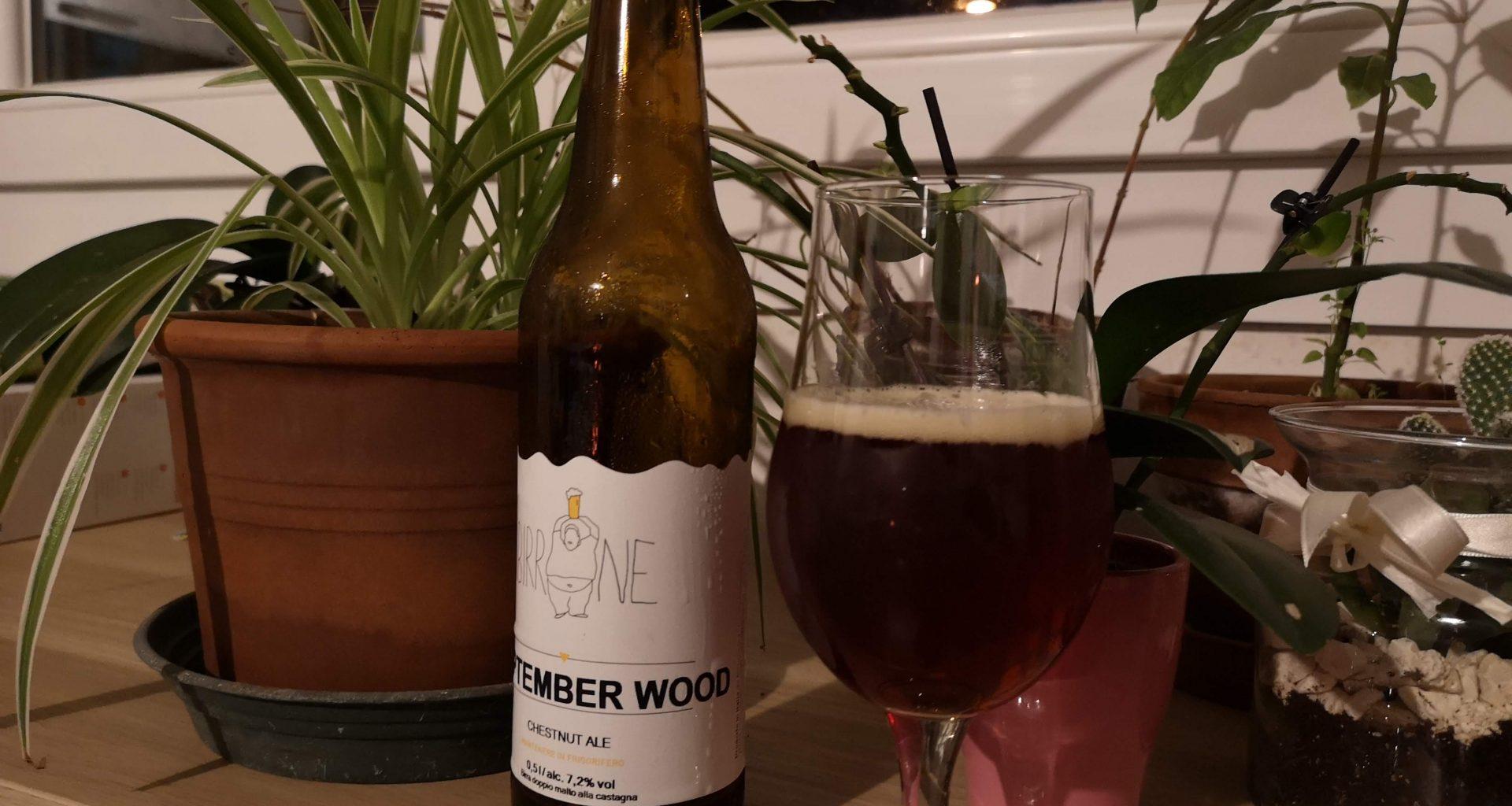 September Wood - Il Birrone